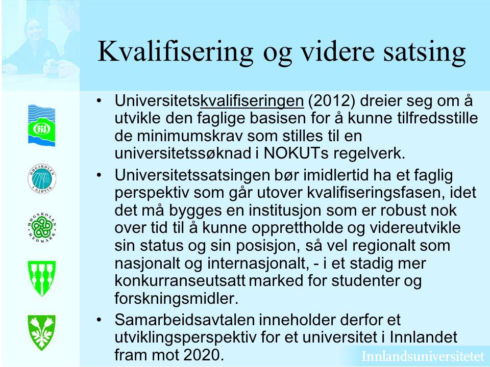 Kvalifisering og videre satsing Universitetskvalifiseringen (2012) dreier seg om å utvikle den faglige basisen for å kunne tilfredsstille de minimumskrav som stilles til en universitetssøknad i NOKUTs regelverk.