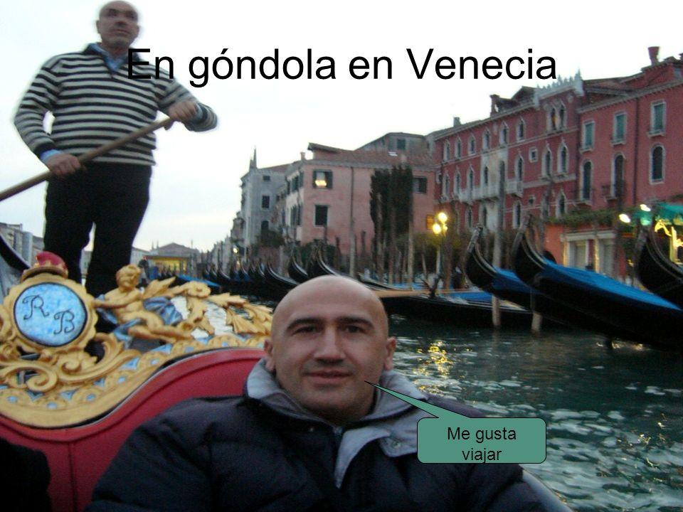 En góndola en Venecia Me gusta viajar