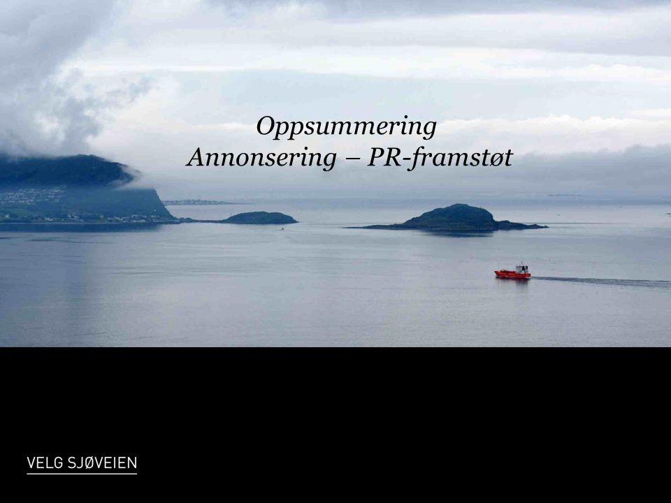 Oppsummering Annonsering – PR-framstøt