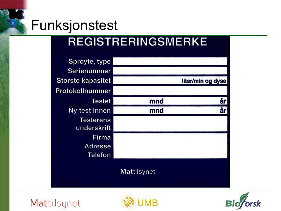 UMB Tildelt registreringsmerke 493 åkersprøyter 90,1% Funksjonstest 2002