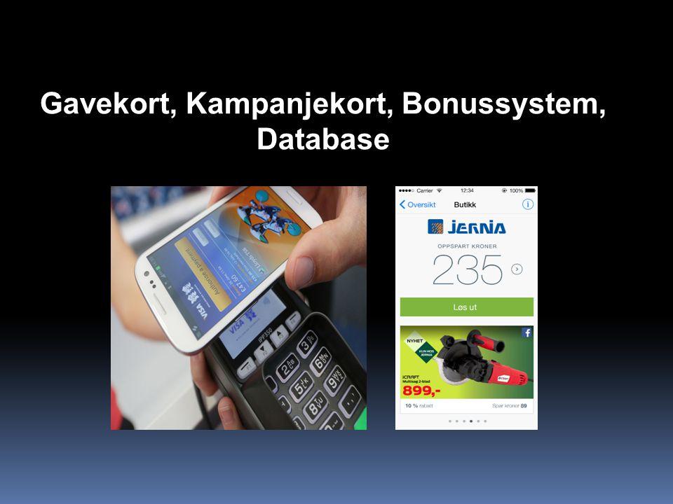 Gavekort, Kampanjekort, Bonussystem, Database
