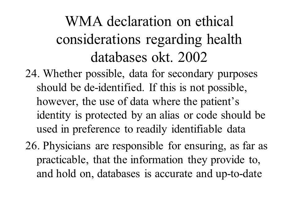 WMA declaration on ethical considerations regarding health databases okt.