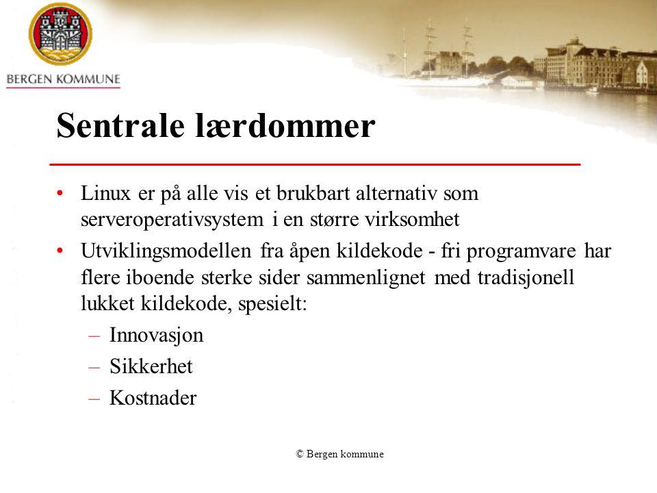 © Bergen kommune Kostnader En sammenligning av Linux, Unix og MS Windows