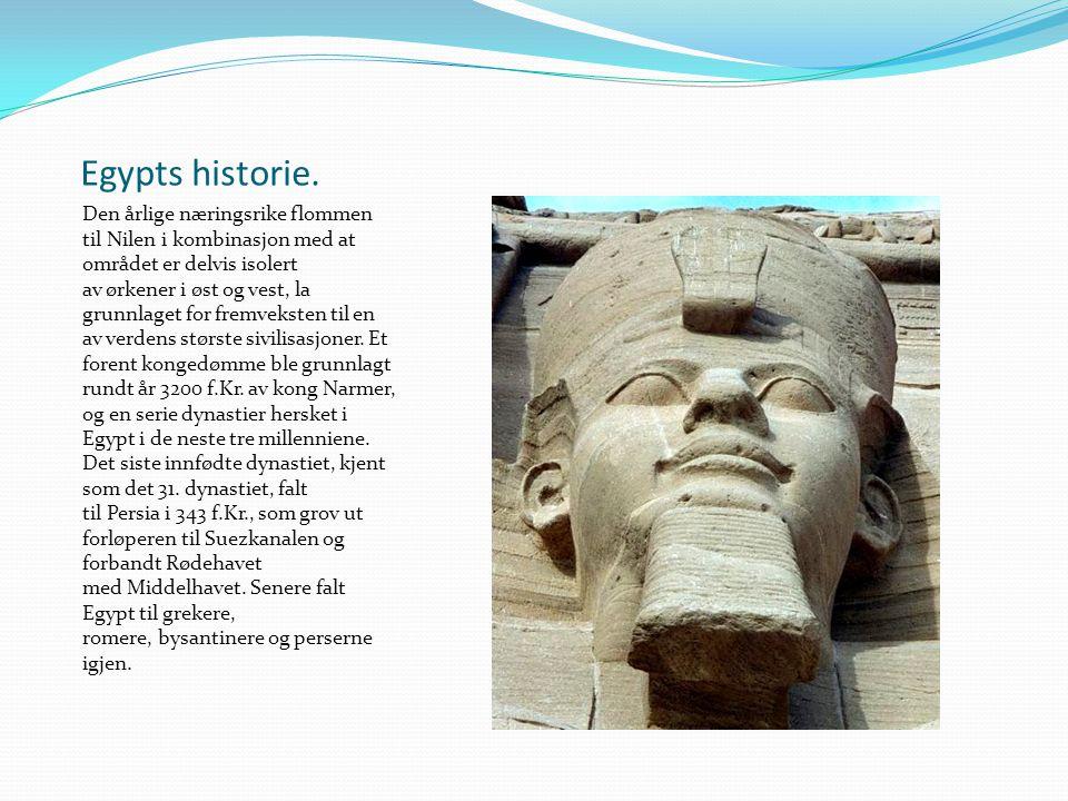 Egypts historie. Den årlige næringsrike flommen til Nilen i kombinasjon med at området er delvis isolert av ørkener i øst og vest, la grunnlaget for f