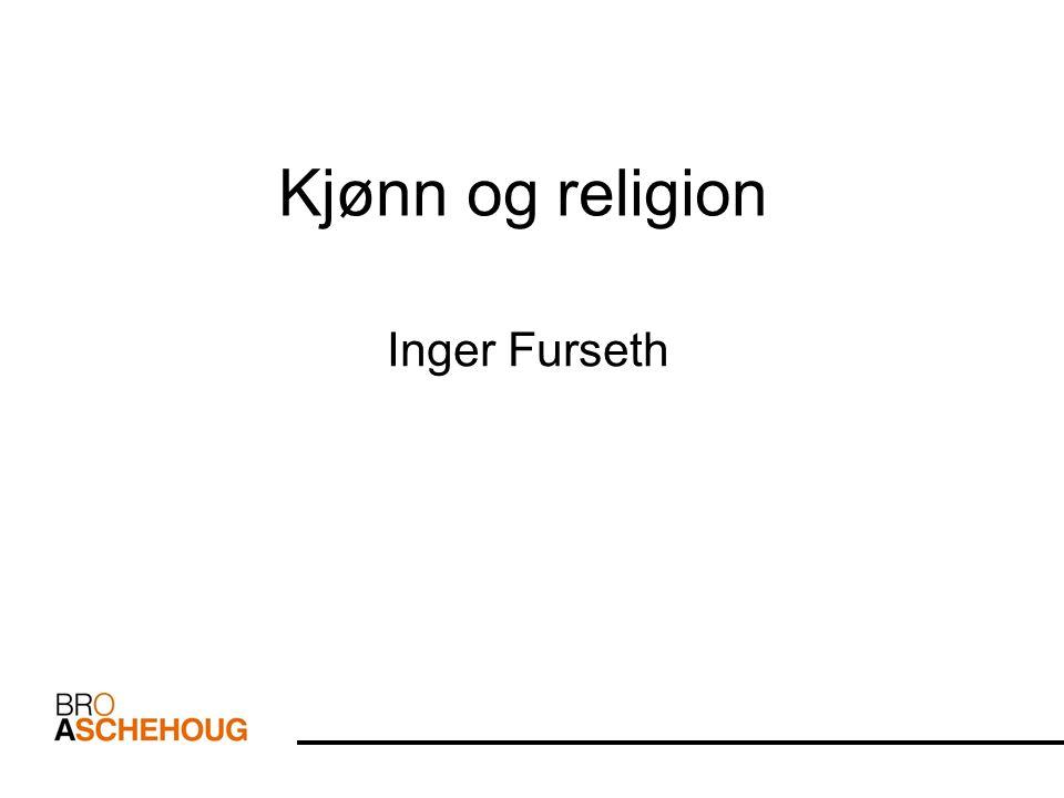 Fire temaer 1.Sosiologiske perspektiver på kjønn 2.Religionens betydning for tolkning av kjønn og kjønnsroller 3.Hva viser undersøkelser om religiøse erfaringer og forestillinger.