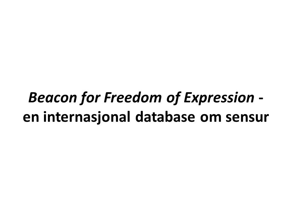 Beacon for Freedom of Expression - en internasjonal database om sensur