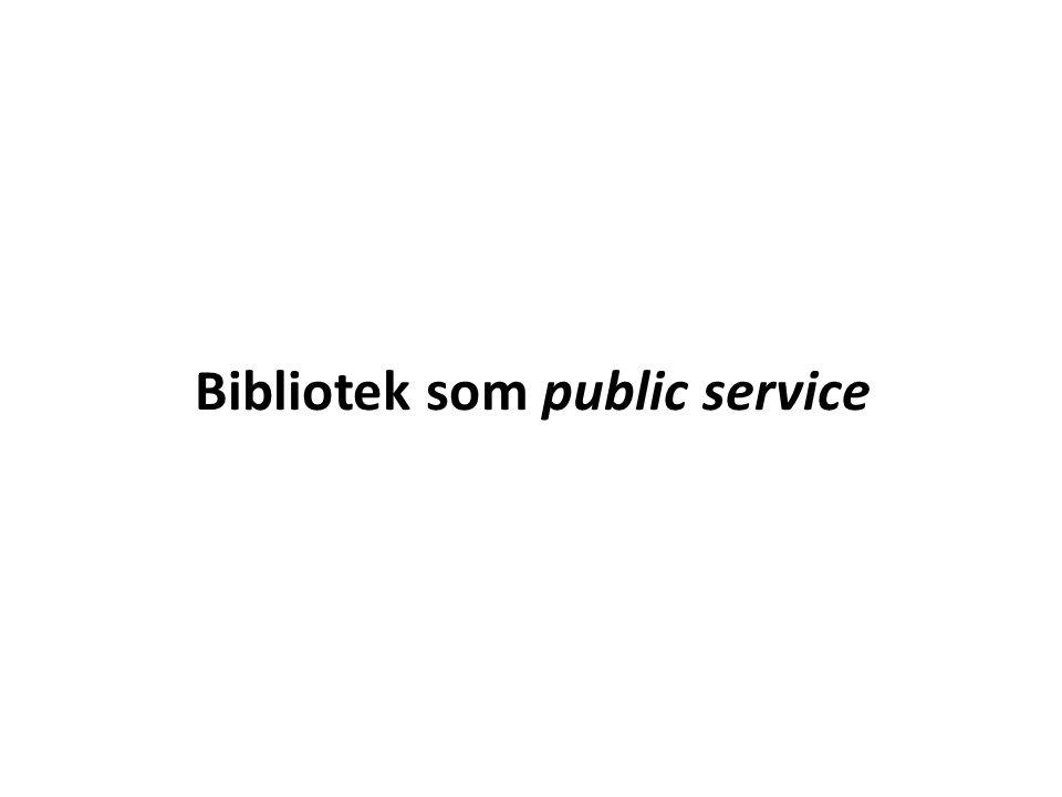 Bibliotek som public service