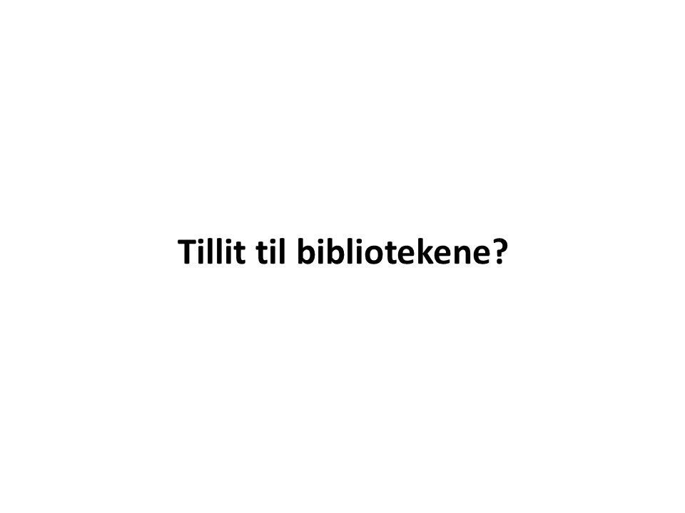Tillit til bibliotekene?