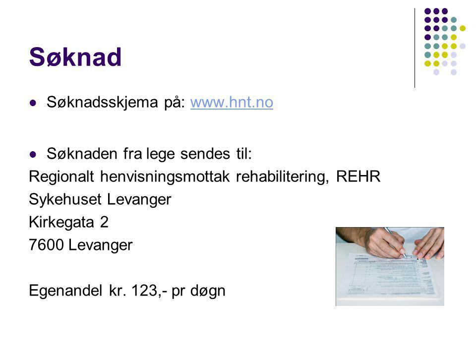 Søknad Søknadsskjema på: www.hnt.nowww.hnt.no Søknaden fra lege sendes til: Regionalt henvisningsmottak rehabilitering, REHR Sykehuset Levanger Kirkeg