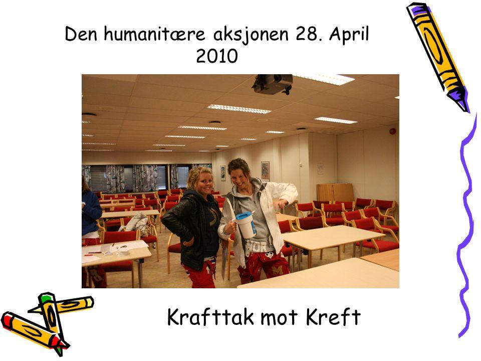 Den humanitære aksjonen 28. April 2010 Krafttak mot Kreft