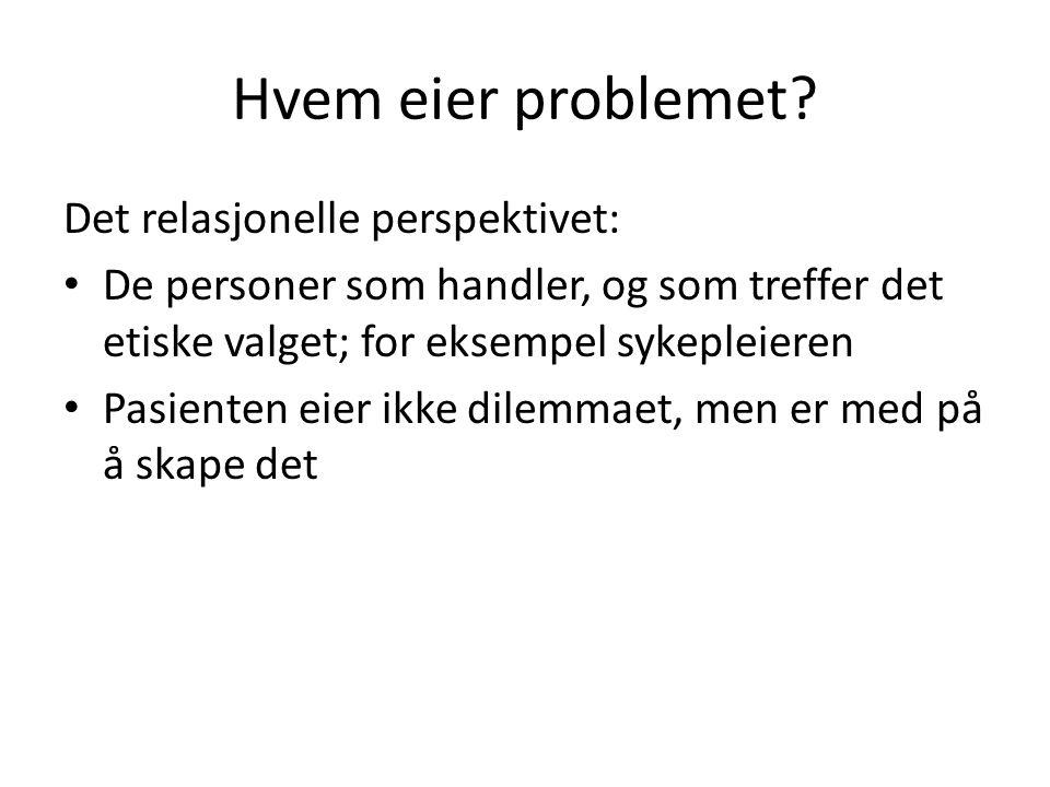 Hvem eier problemet.