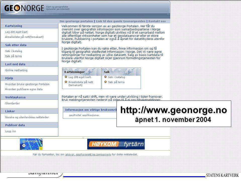 http://www.geonorge.no åpnet 1. november 2004