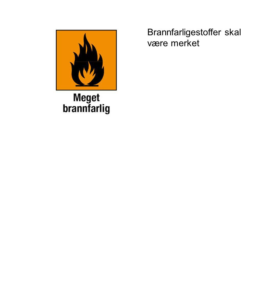 Brannfarligestoffer skal være merket