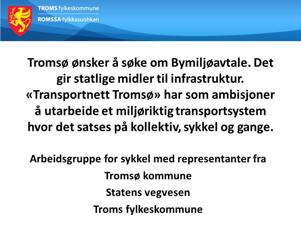 Tromsø ønsker å søke om Bymiljøavtale.Det gir statlige midler til infrastruktur.