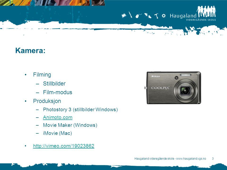 Haugaland videregående skole - www.haugaland.vgs.no4 iPhone / iPod touch / iPad2: Filming –Stillbilder –Film-modus Overføring –Photosync (wifi) Produksjon –iMovie (iPhone/iPad versjon)iMovie http://www.youtube.com/watch?v=51Ss7jlVep4 blogg