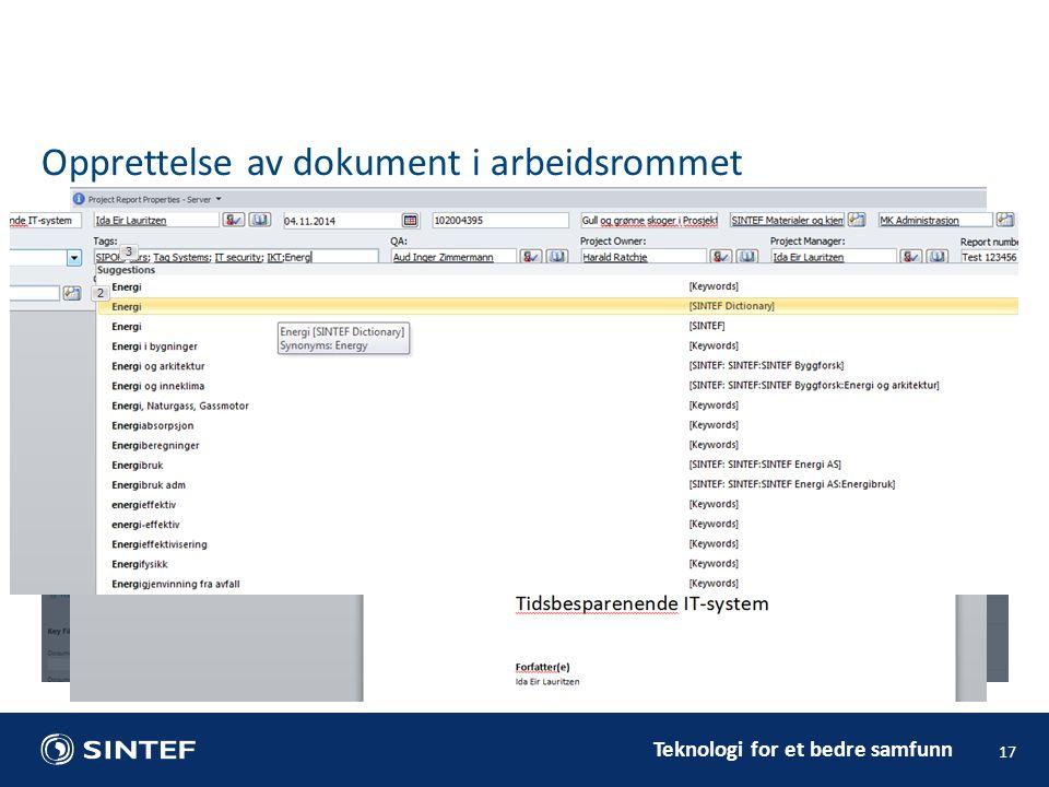 Teknologi for et bedre samfunn 17 Opprettelse av dokument i arbeidsrommet