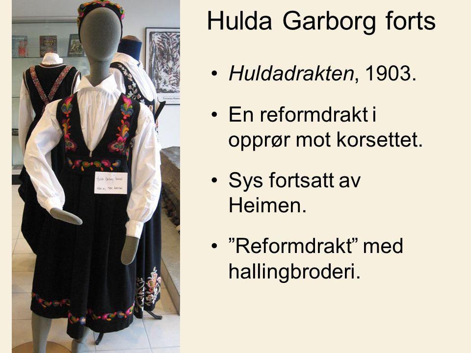 """Hulda Garborg forts Huldadrakten, 1903. En reformdrakt i opprør mot korsettet. Sys fortsatt av Heimen. """"Reformdrakt"""" med hallingbroderi."""