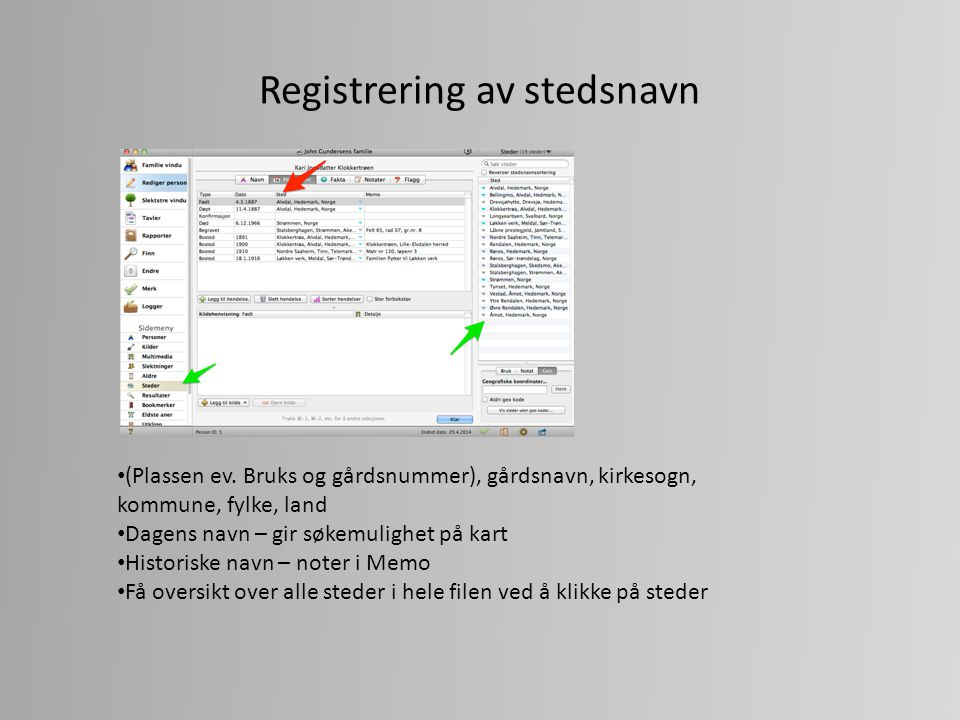 Endringer av stedsnavn gjennom tiden Herred, prestegjeld og sogn i Norge – med forandringer gjennom tidene http://www.disnorge.no/cms/kart.html http://digitalarkivet.no/norkart/ http://www.byarkivet.oslo.kommune.no/article68754- 961.html http://www.byarkivet.oslo.kommune.no/article68754- 961.html http://www.arkivverket.no/arkivverket/Bruk-av- arkiv/Slekt/Hovedkilder/Kirkeboeker/Soknehistorikk http://www.arkivverket.no/arkivverket/Bruk-av- arkiv/Slekt/Hovedkilder/Kirkeboeker/Soknehistorikk