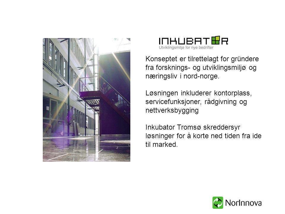 Konseptet er tilrettelagt for gründere fra forsknings- og utviklingsmiljø og næringsliv i nord-norge. Løsningen inkluderer kontorplass, servicefunksjo
