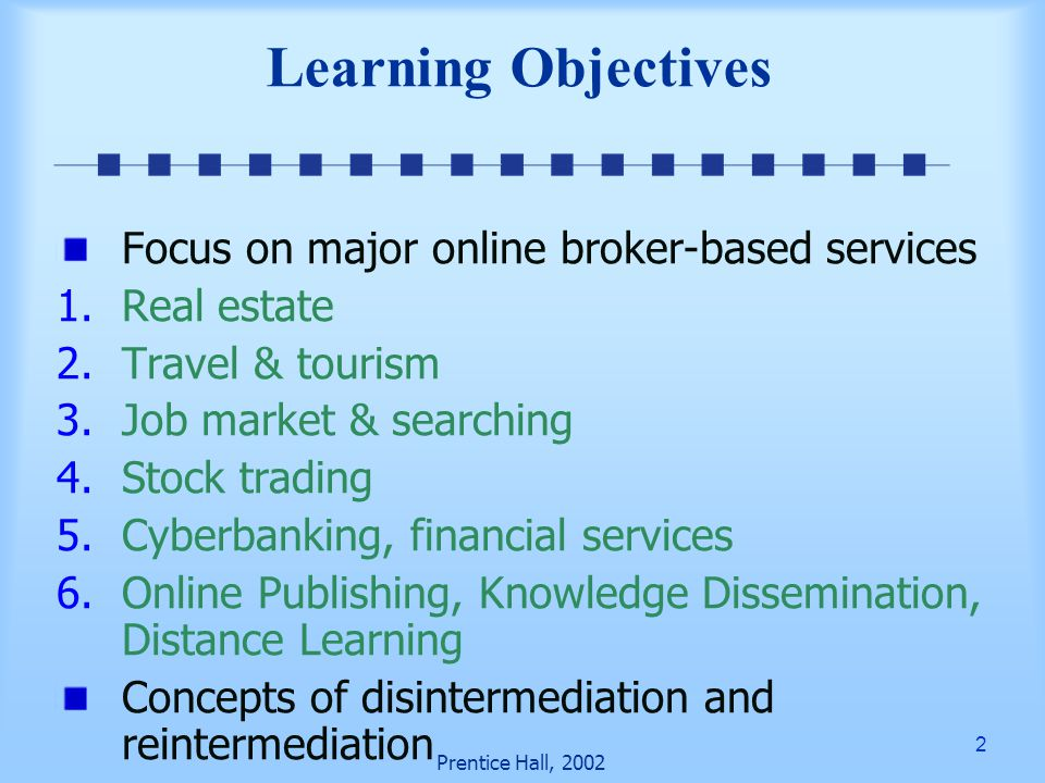 73 Prentice Hall, 2002 Knowledge Dissemination Virtual teaching and online universities Distance learning and virtual universities Many universities offer limited courses and degrees, but use innovative teaching methods and multimedia support
