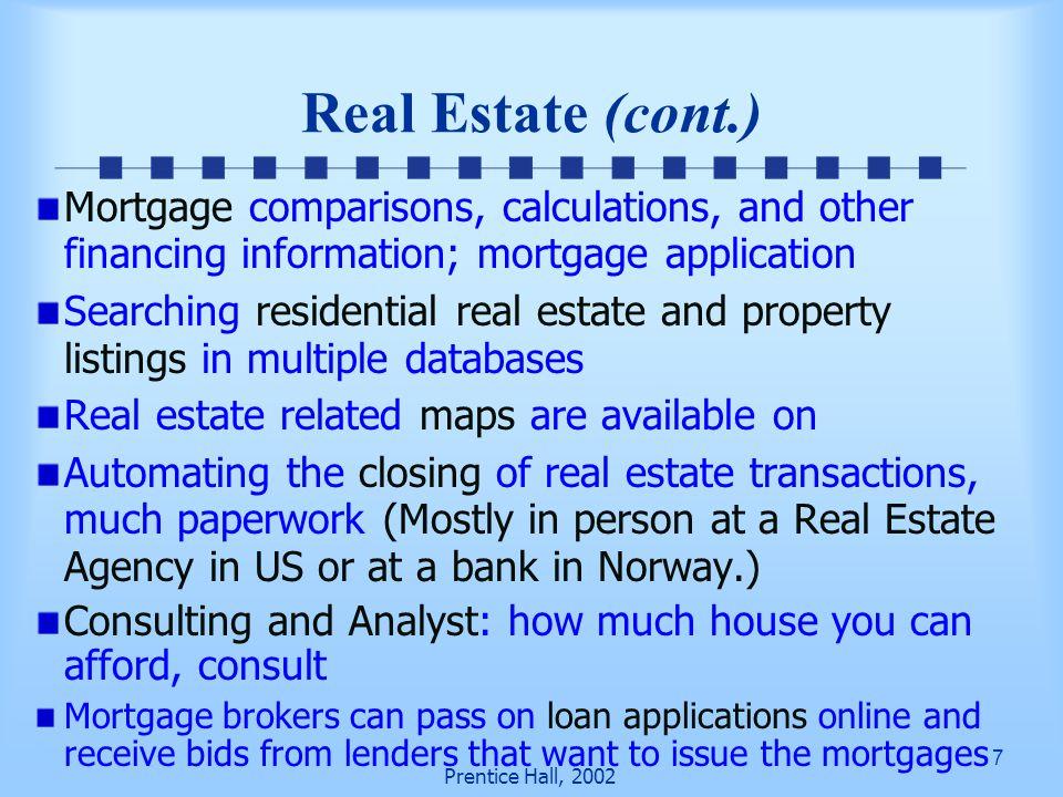 8 Prentice Hall, 2002 Real Estate