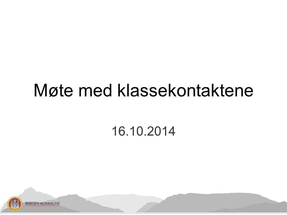 16.10.2014 Møte med klassekontaktene