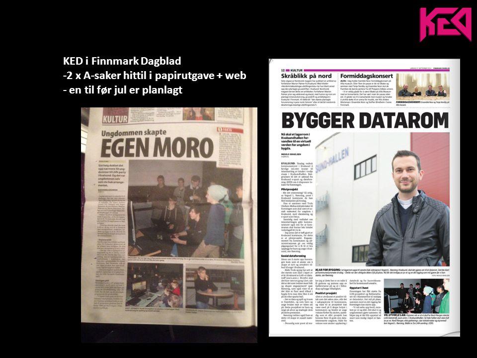 KED i Finnmark Dagblad -2 x A-saker hittil i papirutgave + web - en til før jul er planlagt