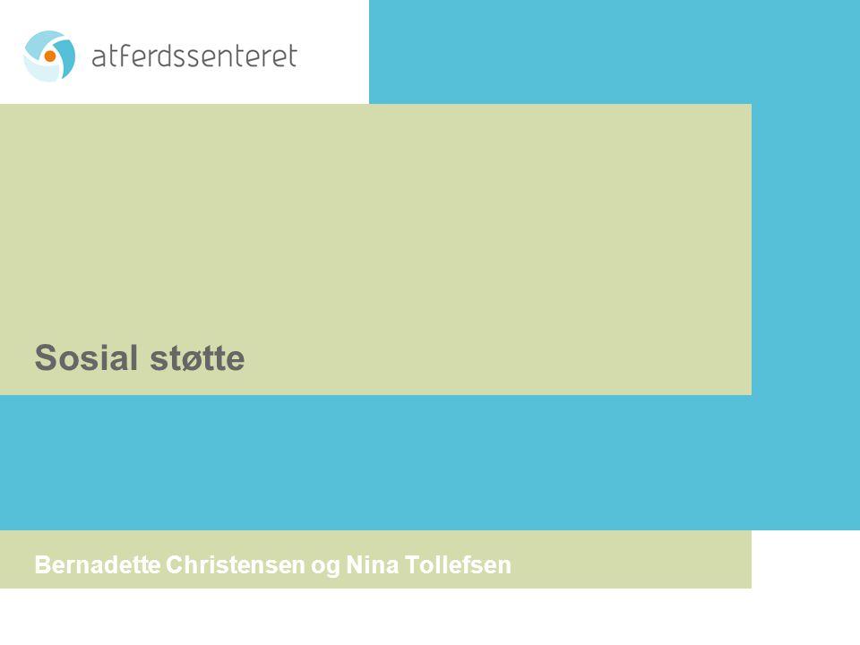 Sosial støtte Bernadette Christensen og Nina Tollefsen