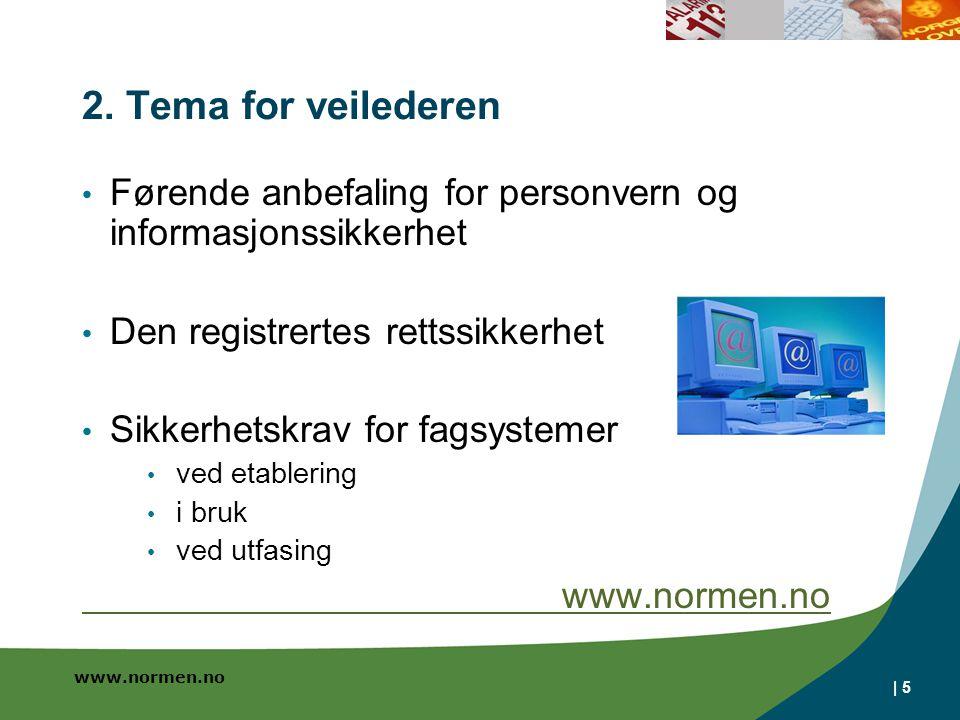 www.normen.no | 5 2.