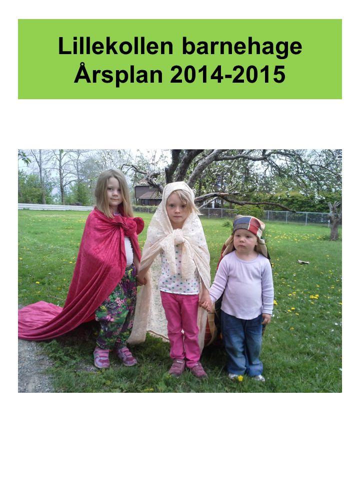 Lillekollen barnehage Årsplan 2014-2015