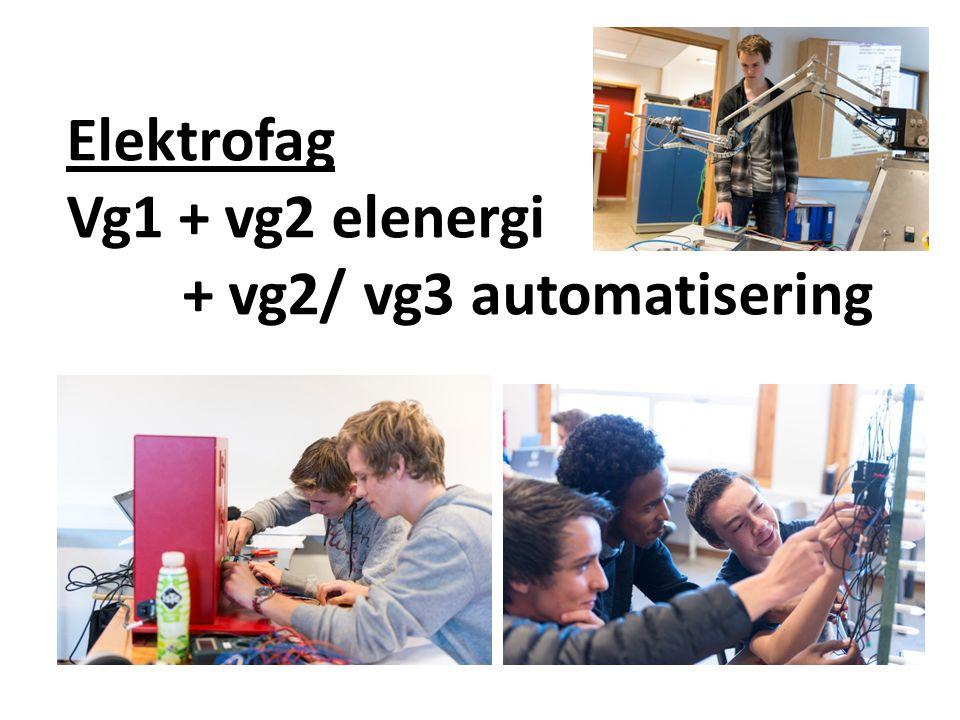 Elektrofag Vg1 + vg2 elenergi + vg2/ vg3 automatisering