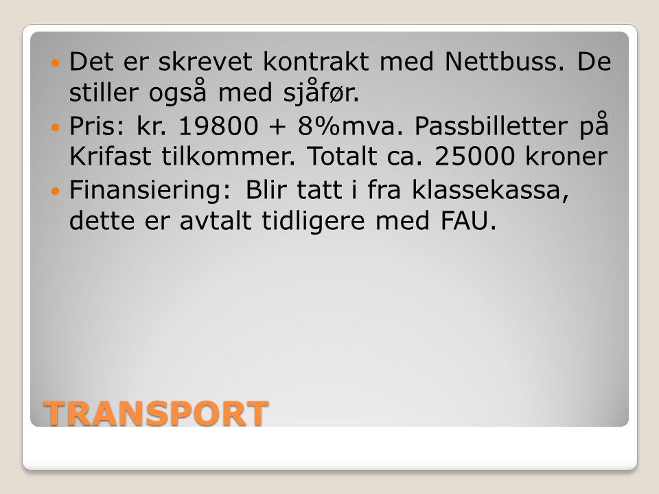 TRANSPORT Det er skrevet kontrakt med Nettbuss. De stiller også med sjåfør.