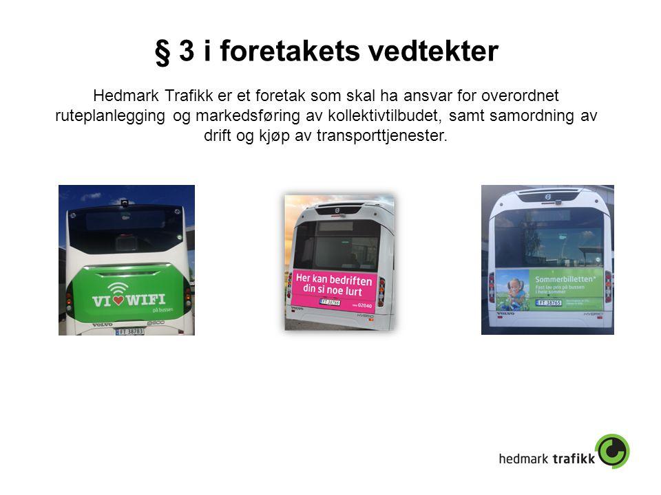 § 3 i foretakets vedtekter Hedmark Trafikk er et foretak som skal ha ansvar for overordnet ruteplanlegging og markedsføring av kollektivtilbudet, samt