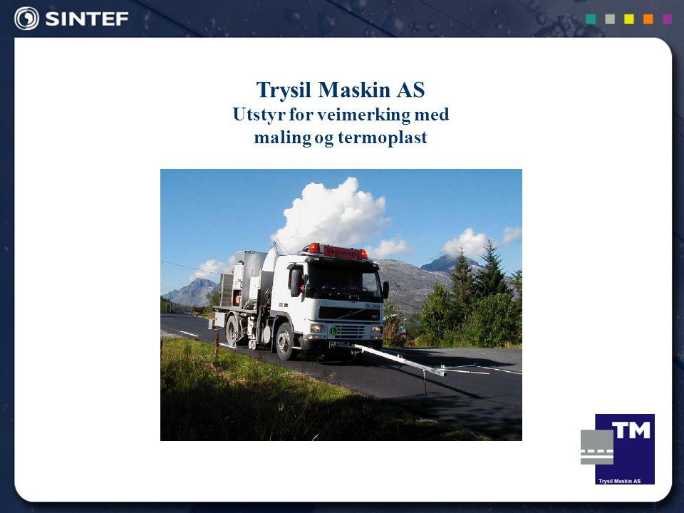 9 Trysil Maskin AS Utstyr for veimerking med maling og termoplast