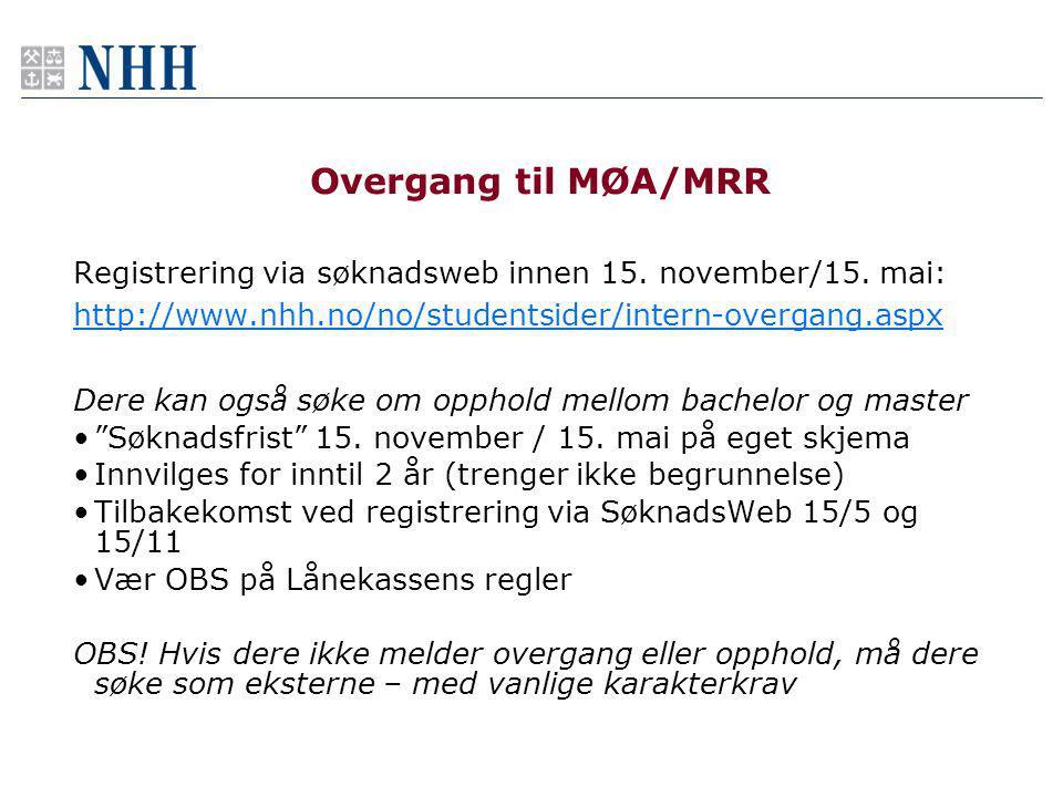 Overgang til MØA/MRR Registrering via søknadsweb innen 15.