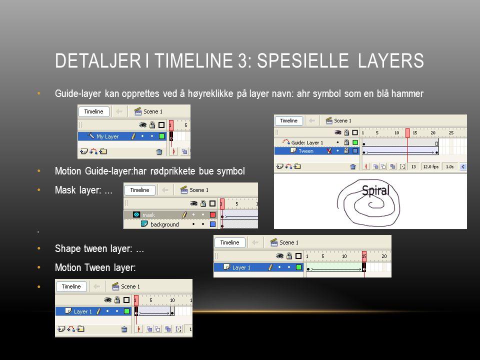 SYMBLER I FLASH Symboler: Når vi importerer en bildefil, en lydfil,… blir disse lagret som et symbol i Library.