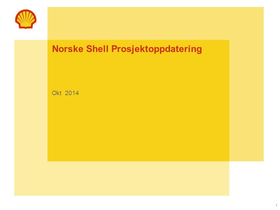 1 Norske Shell Prosjektoppdatering Okt 2014