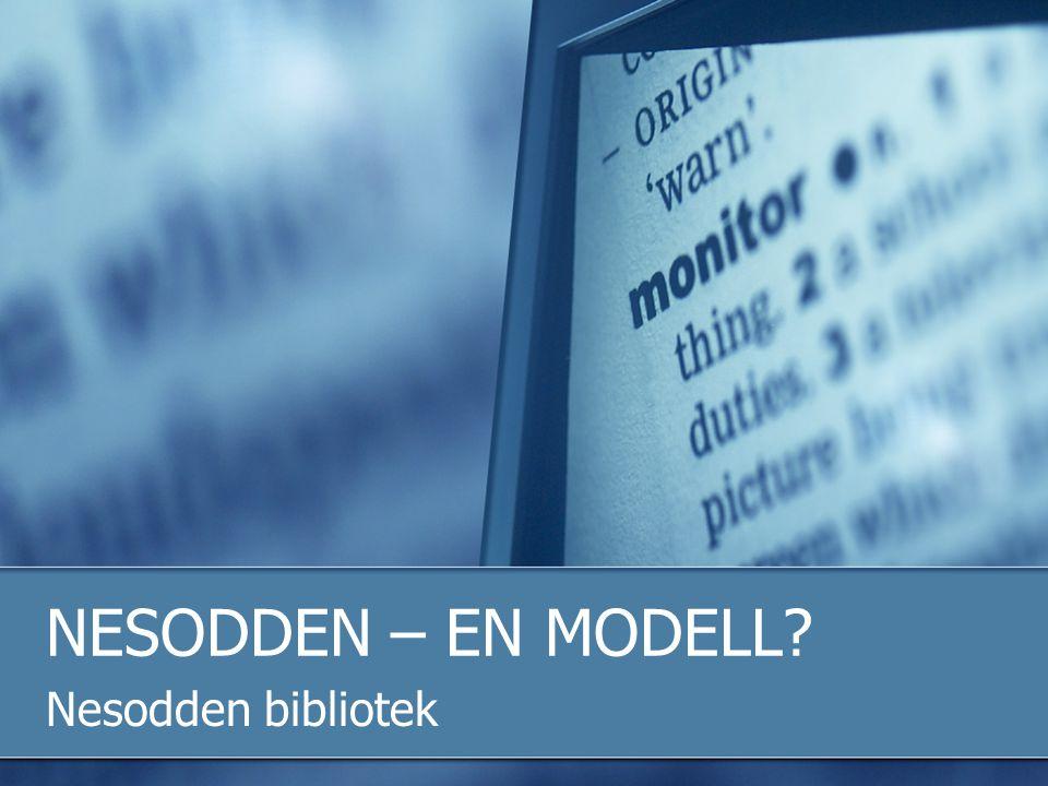 NESODDEN – EN MODELL Nesodden bibliotek