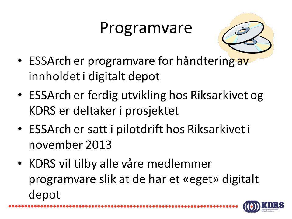 Programvare ESSArch er programvare for håndtering av innholdet i digitalt depot ESSArch er ferdig utvikling hos Riksarkivet og KDRS er deltaker i pros