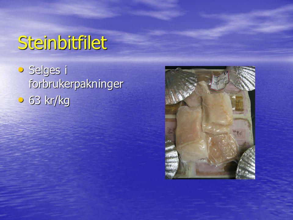 Steinbitfilet Selges i forbrukerpakninger Selges i forbrukerpakninger 63 kr/kg 63 kr/kg