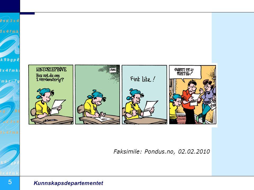 5 Kunnskapsdepartementet Faksimile: Pondus.no, 02.02.2010