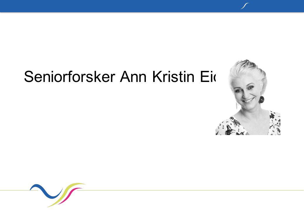 Seniorforsker Ann Kristin Eide