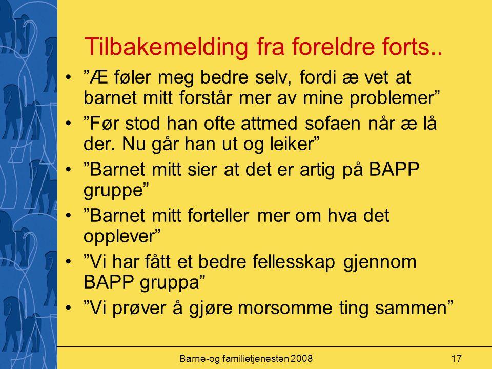 Barne-og familietjenesten 200817 Tilbakemelding fra foreldre forts..