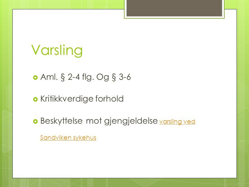 Varsling  Aml. § 2-4 flg.