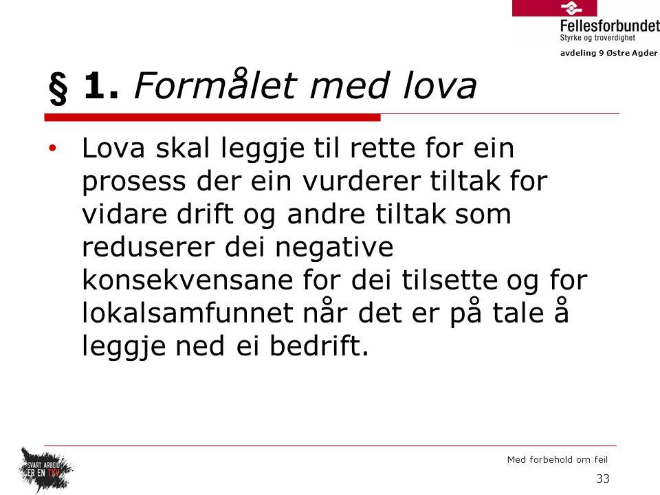 avdeling 9 Østre Agder Med forbehold om feil § 1.