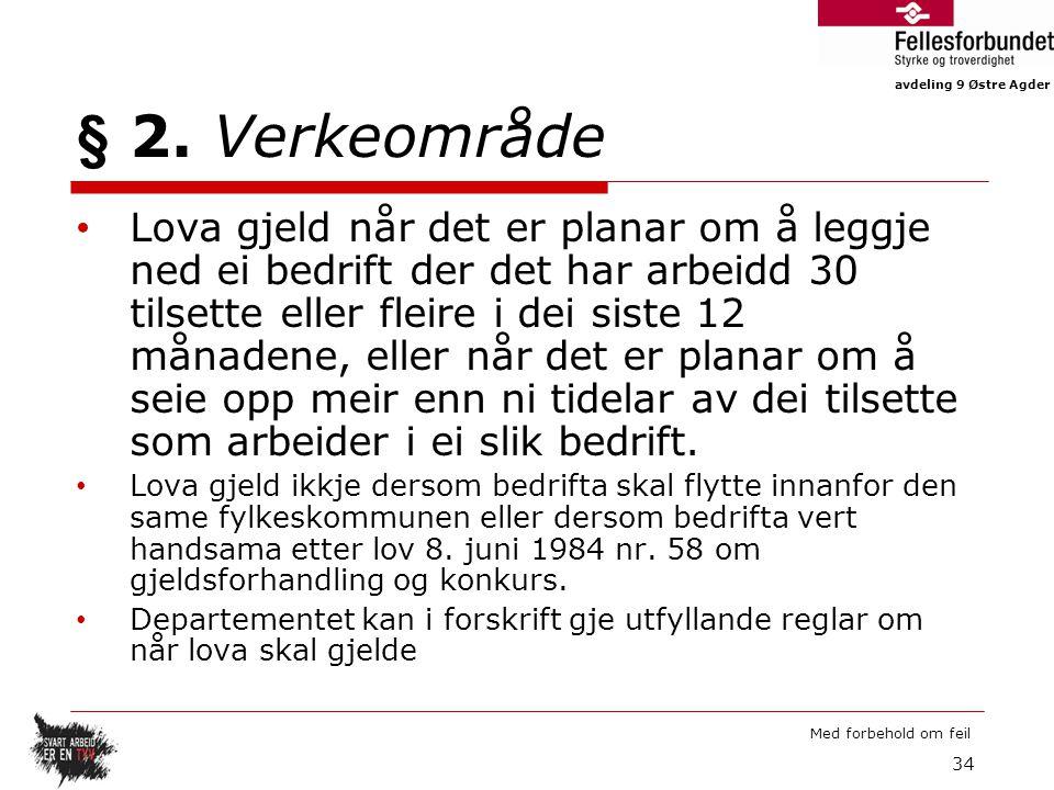 avdeling 9 Østre Agder Med forbehold om feil § 2.