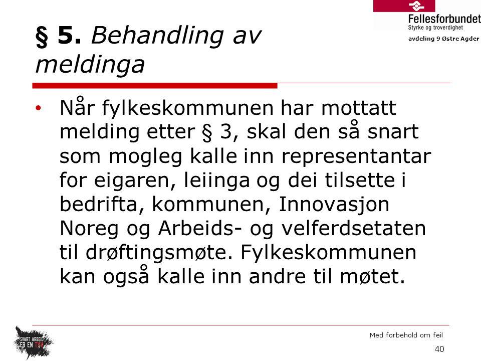avdeling 9 Østre Agder Med forbehold om feil § 5.