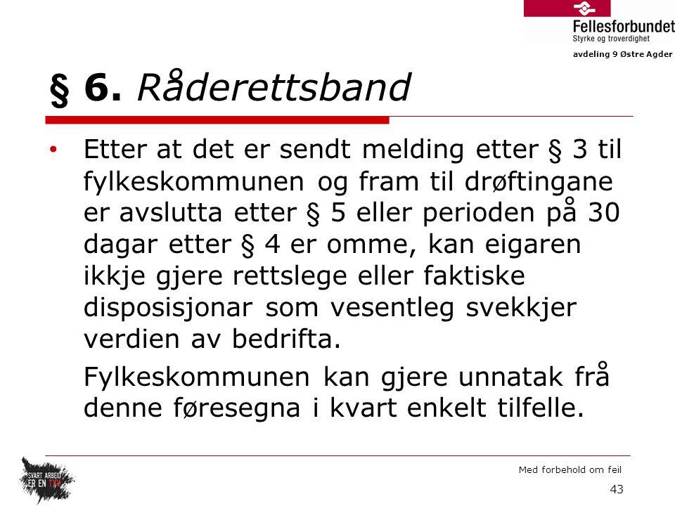 avdeling 9 Østre Agder Med forbehold om feil § 6.