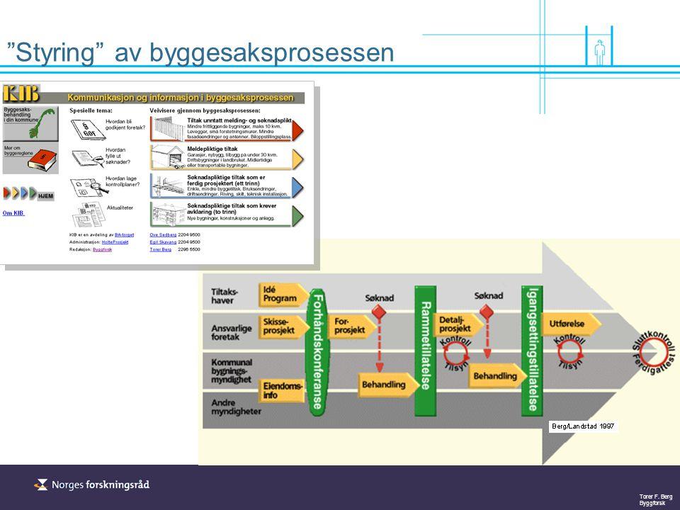 """Torer F. Berg Byggforsk """"Styring"""" av byggesaksprosessen"""