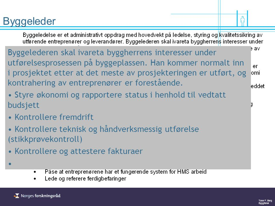 Torer F. Berg Byggforsk Styring fram til rammesøknad